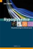Hypoglykemie (Od patofyziologie ke klinické praxi) - obálka