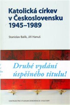 Obálka titulu Katolická církev v Československu 1945–1989