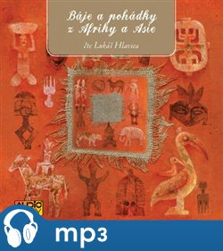 Obálka titulu Báje a pohádky z Afriky a Asie