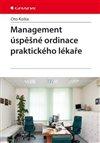 Obálka knihy Management úspěšné ordinace praktického lékaře