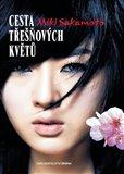 Cesta třešňových květů (Příběh Nao pocházející z klanu samurajů) - obálka