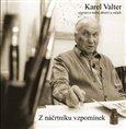 Z náčrtníku vzpomínek (Karel Valter vypráví o svém dětství a mládí) - obálka