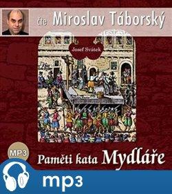Paměti kata Mydláře, mp3 - Josef Svátek