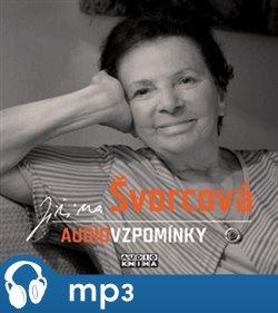 Audiovzpomínky, mp3 - Jiřina Švorcová