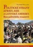 Politické strany Afriky, Asie a Latinské Ameriky: Rysy politického stranictví - obálka