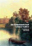 Die Kulturlandschaft Lednice-Valtice. Reiseführer - obálka