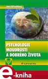 Psychologie moudrosti a dobrého života (Elektronická kniha) - obálka