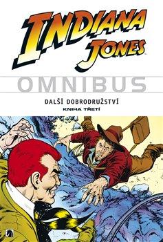 Indiana Jones. Omnibus - Steve Ditko, Ricardo Villamonte