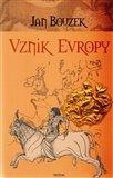Vznik Evropy (Kniha, vázaná) - obálka