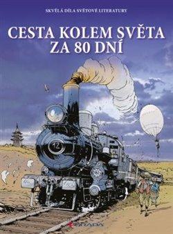 Cesta kolem světa za 80 dní - komiks - Verne Jules