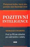 Pozitivní inteligence (Proč je PI tak důležitá pro vaši kariéru i vztahy) - obálka