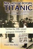 Noc, kdy se potopil Titanic (Lodě Carpatia a Californian a odvrácená tvář noci) - obálka
