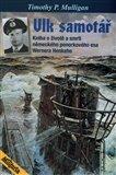 Vlk samotář (Kniha o životě a smrti německého ponorkovného esa) - obálka