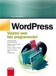 WordPress (Vlastní web bez programování) - obálka