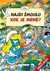 Obálka knihy Najdi šmoulu - Kde je Mrně?