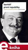 Bankéř první republiky - život dr.Jaroslava Preisse - obálka