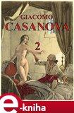Paměti Giacoma Casanovy 2 (Vlastní životopis) - obálka