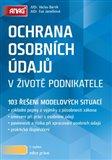 Ochrana osobních údajů v životě podnikatele (103 řešení modelových situací) - obálka
