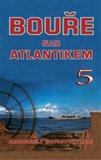 Obálka knihy Bouře nad Atlantikem 5