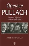 Operace Pullach (Gehlenova organizace v letech 1948 - 1956) - obálka