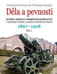 Děla a pevnosti 1867 - 1918 - obálka