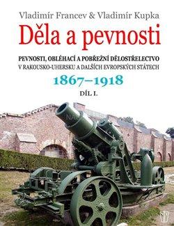 Obálka titulu Děla a pevnosti 1867 - 1918