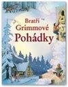 Obálka knihy Bratři Grimmové - Kniha pohádek