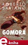 Gomora (Osobní výpověď o ekonomické moci a brutální rozpínavosti neapolské Camorry) - obálka