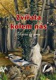 Zvířata kolem nás (Od jara do zimy) - obálka