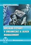 Sociální vztahy v organizaci a jejich management - obálka