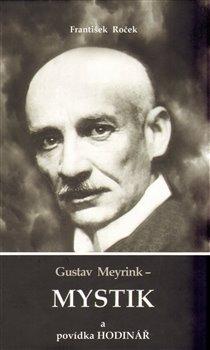 Obálka titulu Gustav Meyrink - Mystik