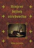 Utajené dějiny středověku - obálka