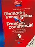 Obchodní francouzština (Vše, co potřebujete pro rozvoj písemného i ústního projevu) - obálka