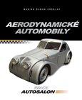 Aerodynamické automobily (Československá osobní a sportovní vozidla s aerodynamickými karoseriemi) - obálka