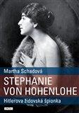 Stephanie von Hohenlohe (Hitlerova židovská špionka) - obálka