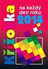 Obálka knihy Křížovka na každý den roku 2014