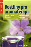 Obálka knihy Rostliny pro aromaterapii