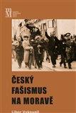 Český fašismus na Moravě - obálka