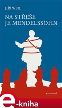 Obálka titulu Na střeše je Mendelssohn