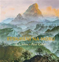 Stoupáni na horu - Ernest Thompson Seton