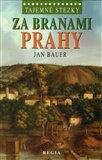 Za branami Prahy (Tajemné stezky) - obálka