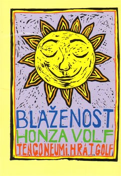 Blaženost - Honza Volf