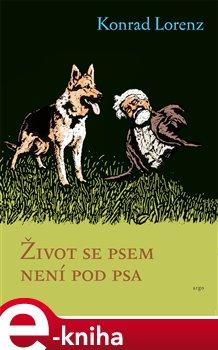 Obálka titulu Život se psem není pod psa