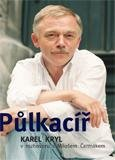 Půlkacíř (Karel Kryl v rozhovoru s Milošem Čermákem) - obálka
