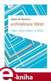 Architektura štěstí (Elektronická kniha) - obálka