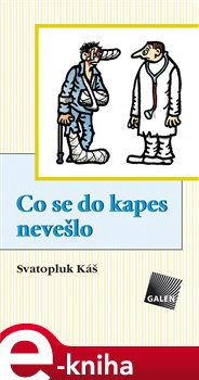 Co se do kapes nevešlo - Svatopluk Káš