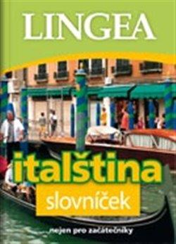 Italština slovníček. ...nejen pro začátečníky