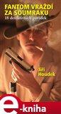 Fantom vraždí za soumraku (18 detektivních povídek) - obálka