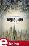 Mycelium I: Jantarové oči - obálka