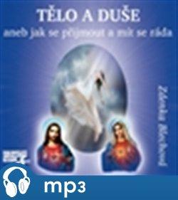 Tělo a duše aneb Jak se přijmout a mít se ráda, mp3 - Zdenka Blechová